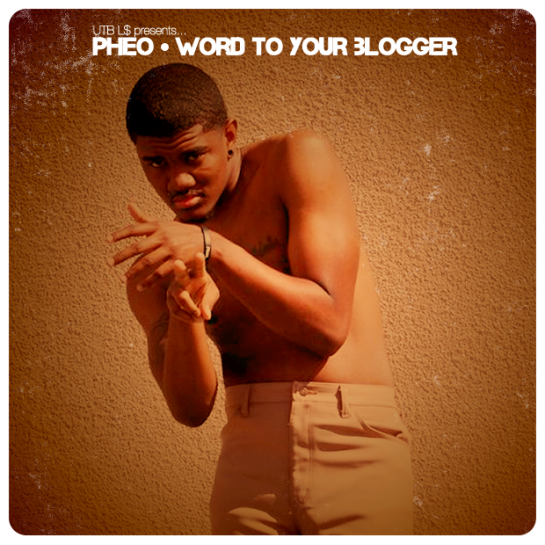 Pheo Word to Your Blogger Mixtape mixxed by DJ Alf Alpha
