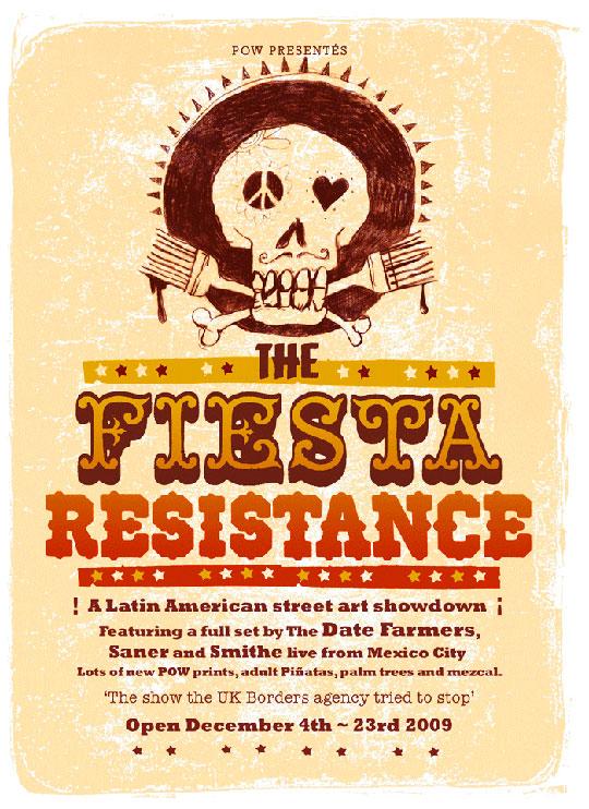 Date Farmers POW Fiesta Resistance London Show