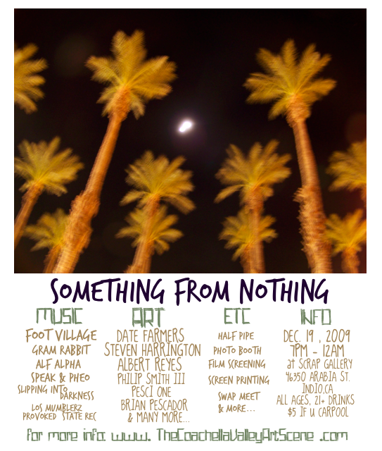 Something From Nothing Party Flyer Coachella Valley Art Scene