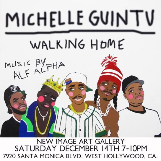 New Image Art Gallery presents Michelle Guintv solo show - DJ Set by Alf Alpha Dec. 14, 2013