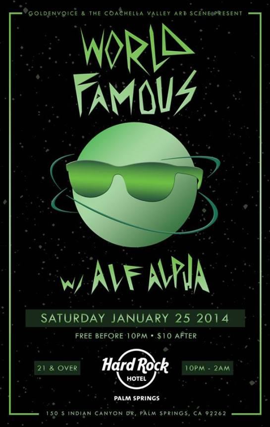 World Famous Party with Alf Alpha presented by GoldenVoice and The Coachella Valley Art Scebe
