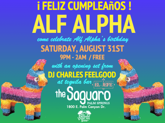 Alf Alpha Birthday Party at Saguaro Palm Springs August 31, 2013