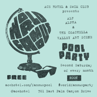 World Famous Party with Alf Alpha and The Coachella Valley Art Scene