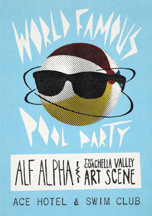 Every 2nd Saturday: World Famous Pool Party with DJ Alf Alpha & The Coachella Valley Art Scene at The Ace Hotel Palm Springs