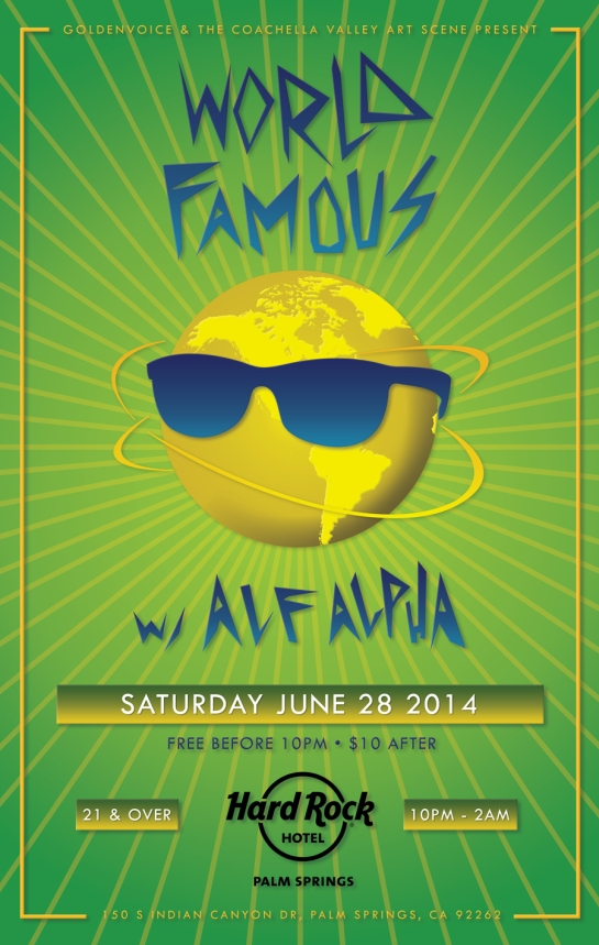 World Famous with Alf Alpha presented by The Coachella Valley Art Scene & Goldenvoice the Hard Rock Palm Springs