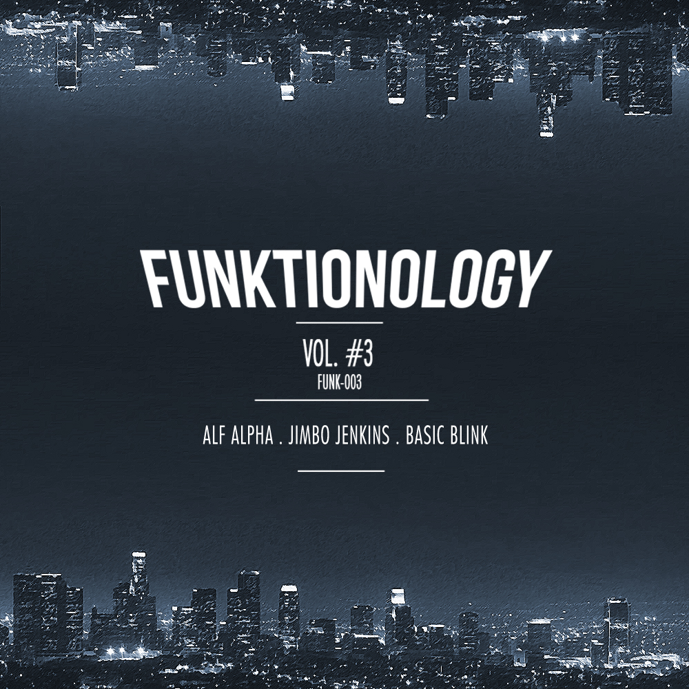 Funktionology 3 with Alf Alpha - Jimbo Jenkins - Basic Blink - Moombahton Moombahsoul House Music