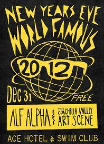 World Famous with Alf Alpha New Years Eve Party at The Ace Hotel Palm Springs