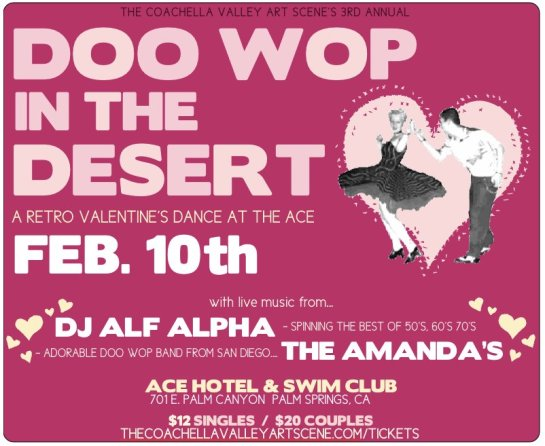 Doo Wop in the Desert 2012 with DJ Alf Alpha and The Amandas at The Ace Hotel Palm Springs