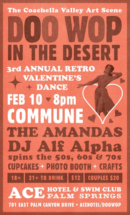 The Coachella Valley Art Scene presents Doo Wop in the Desert 2012 with DJ Alf Alpha & The Amandas at The Ace Hotel Palm Springs