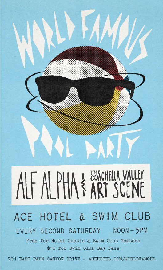 World Famous Monthly Pool Party with Alf Alpha and The Coachella Valley Art Scene.
