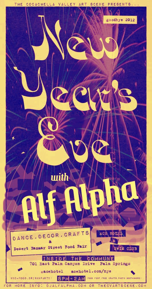 New Years Eve Party at The Ace Hotel with Alf Alpha