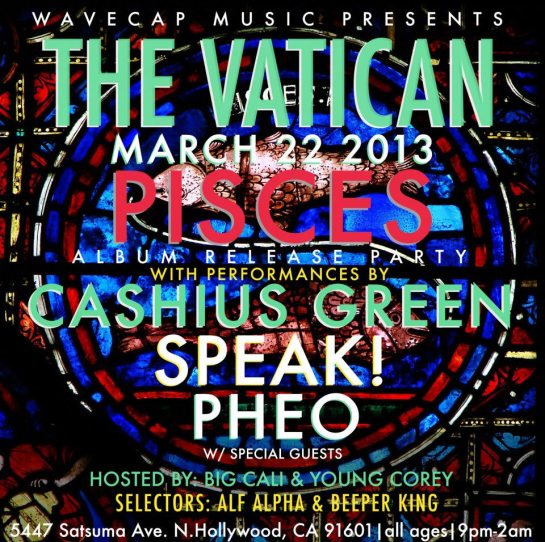 Cashius Green Pisces Release  Party with Alf Alpha