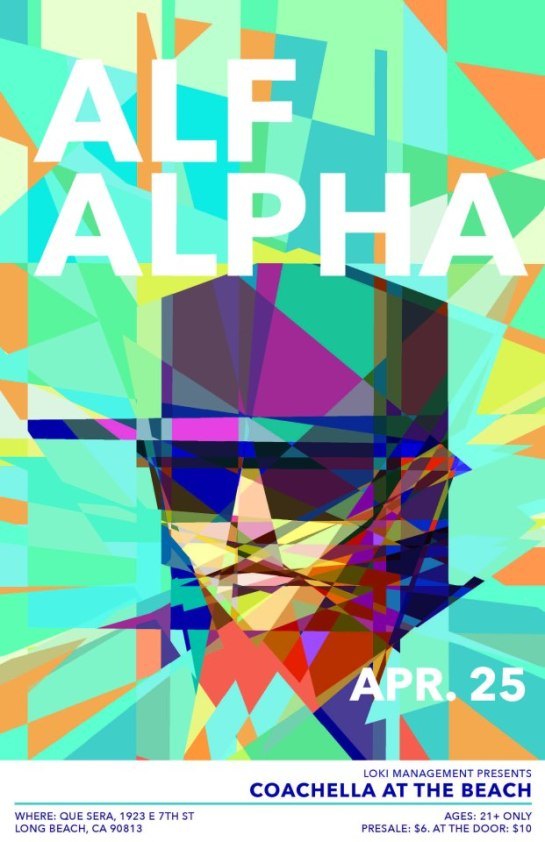 Alf Alpha New Monthly Residency at Que Sera Long Beach. Every Last Thursday of the Month.