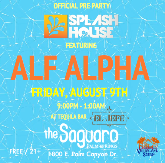 Splash House Pre Party with Alf Alpha