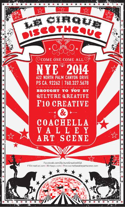 Disco Circus with DJ Alf Alpha and The Coachella VAlley Art Scene New Year's Party Palm Springs 2013