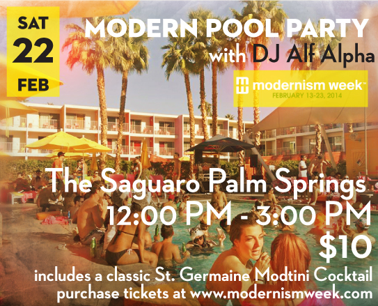 Modernism Week Pool Party with DJ Alf Alpha