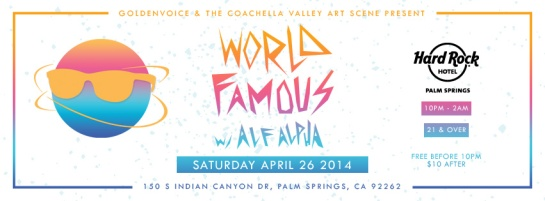 World Famous with Alf Alpha presented by The Coachella Valley Art Scene and Goldenvoice 3.pdf