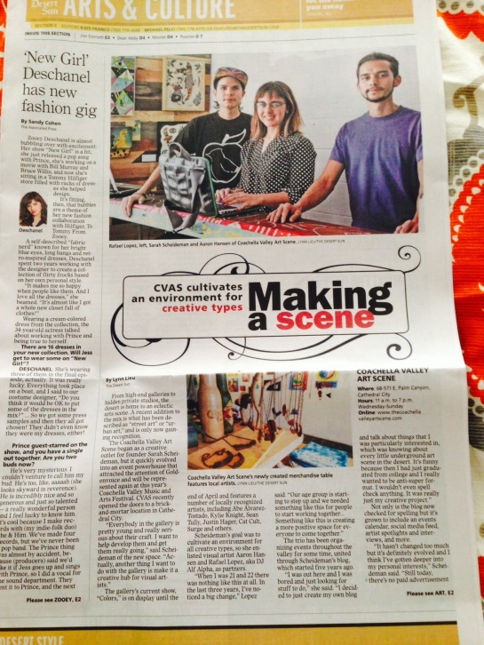 Made the cover of the newspaper during Coachella Fest Weekend for partnering up blogger Sarah Scheideman, and Artist Aaron Hansen and opening The Coachella Valley Art Scene Gallery.
